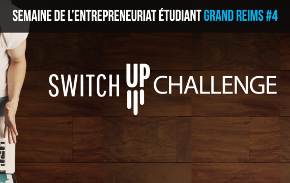 2<sup>ème</sup> édition du Switch Up Challenge Reims !